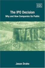 Ipo Decision: Why and How Companies Go Public-ExLibrary