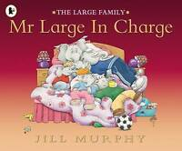 Mr Large in Charge (Large Family), Murphy, Jill, Very Good Book