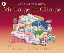 Preschool Story Book - THE LARGE FAMILY: MR LARGE IN CHARGE by Jill Murphy - NEW