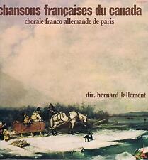 LP CANADA QUEBEC ACADIE CHANSONS FRANCAISES CHORALE FRANCO ALLEMANDE
