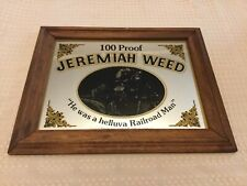 Vintage 1980s Framed Jeremiah Weed 100 Proof Advertising Hanging Mirror Sign