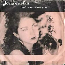 "Don't Wanna Lose You 7"" : Gloria Estefan"