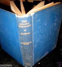 1891 The GOLDEN TREASURY Of Songs & Lyrics Francis T. PALGRAVE Revised Enlarged