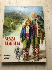Senza Famiglia di H. H. Malot  Collana Perla Editrice Piccoli Milano