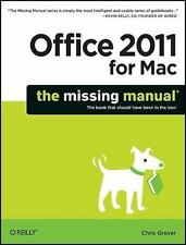 Office 2011 for Mac : The Missing Manual by Chris Grover (2010, Paperback)