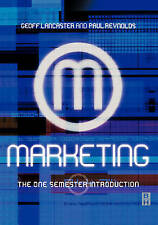 Marketing: The One Semester Introduction by Paul Reynolds, Geoff Lancaster (Pape