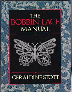 THE BOBIN LACE MANUAL GERALDINE STOTT