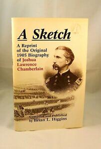 A Reprint of the Original 1905 Biography of Joshua L. Chamberlain Civil War