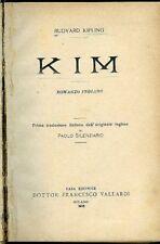 Kim. Rudyard Kipling. Prima traduzione italiana dall'originale inglese di P