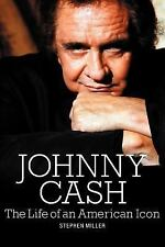 Johnny Cash: The Life of an American Icon (Paperback or Softback)