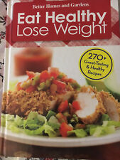BETTER HOMES AND GARDENS EAT HEALTHY LOSE WEIGHT HARDCOVER 2009 LIKE NEW