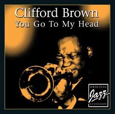 Clifford Brown-You Go To My Head ORIGINALE STANDARD JAZZ CD