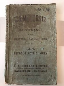 T S Motors ( Tilling Stevens ) Petrol Electric Vehicle Lorry Old Book Maidstone