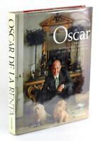 Signed Oscar The Style Inspiration And Life Of Oscar De La Renta Hardcover w/DJ