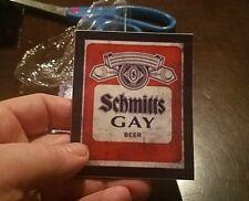Scmitts Gay Beer Sticker 3x4 SNL Chris Farley Adam Sandler Saturday Night Live