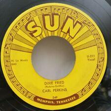 Carl Perkins SUN 249 DIXIE FRIED (ROCKABILLY 45)  PLAYS STRONG VG+