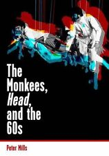 The Monkees, Head, and the 60s New Paperback Book Peter Mills
