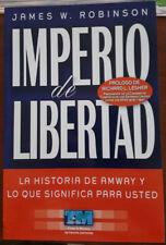 IMPERIO DE LIBERTAD. LA HISTORIA DE AMWAY Y LO QUE SIGNIFICA PARA USTED