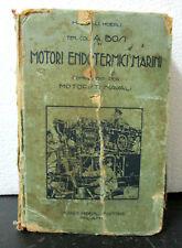 Manuali Hoepli Bosi I MOTORI ENDOTERMICI MARINI Hoepli 1927