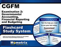 CGFM Exam 2: Governmental Accounting, Financial Reporting & Budgeting Flashcards