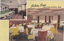 POPLAR BLUFF , Missouri , 30-40s; Hickory House