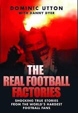 The Real Football Factories, Dominic Utton, Danny Dyer, Book, New Paperback