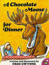 NEW A Chocolate Moose for Dinner by Fred Gwynne