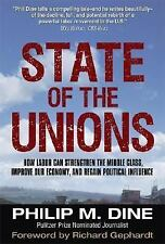 State of the Unions: How Labor Can Strengthen the Middle Class, Improve Our Eco