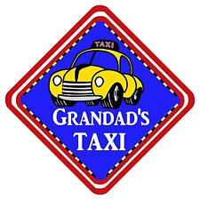 Grandad's Taxi Novelty Car Window Sign Have It YOUR Way ANY Design