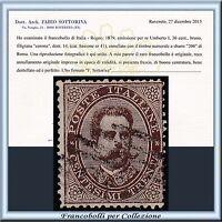 1879 Italia Regno Umberto I ° cent. 30 bruno n. 41 Certificato Usato
