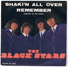 "THE BLACK STARS SHAKI'N ALL OVER/REMEMBER (WALKIN' IN THE SAND) 7"" 45 GIRI"