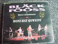 Bläck Föös-Moni hat geweint Maxi CD-Made in Holland