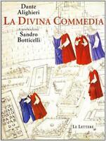 La Divina Commedia illustrata da Sandro Botticelli. Ediz... - Alighieri Dante