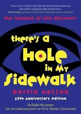 There's a Hole in My Sidewalk : The Romance of Self-Discovery by Portia...