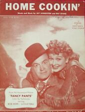 """""""HOME COOKING"""" Sheet Music - FANCY PANTS MOVIE - LUCILLE BALL & BOB HOPE"""