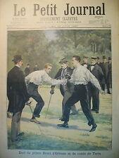 ESCRIME DUEL PRINCE D'ORLEANS COMTE DE TURIN SP ANGIOLILLO LE PETIT JOURNAL 1897