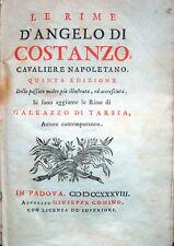 1738 – ANGELO DI COSTANZO, GALEAZZO DI TARSIA, RIME – EDIZIONE COMINIANA NAPOLI
