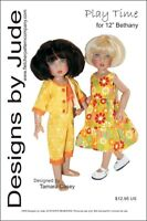 """Play Time Doll Clothes Sewing Pattern for 12"""" Bethany Kish Dolls Designs by Jude"""