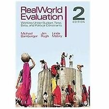 RealWorld Evaluation : Working under Budget, Time, Data, and Political...