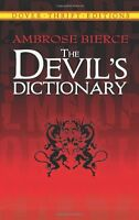 The Devils Dictionary (Dover Thrift Editions) by Ambrose Bierce