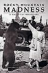 ROCKY MOUNTAIN MADNESS - NEW PAPERBACK BOOK