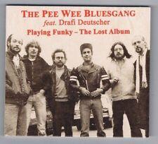 Pee Wee Bluesgang-FEAT. DRAFI DEUTSCHER-Playing Funky-LOST ALBUM/CD NEUF