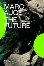 The Future (Futures), Auge, Marc