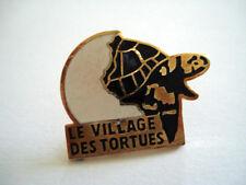 PINS TORTUE ANIMAL ANIMAUX LE VILLAGE DES TORTUES