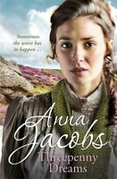 Threepenny Dreams, Anna Jacobs, New, Book
