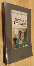Sacrificio y Recompensa by Cabello De Carbonera Staff (2005, Paperback)
