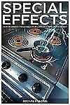 Special Effects: How to Create a Hollywood Film Look on a Home Budget-ExLibrary