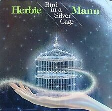 Herbie Mann - Bird in a Silver Cage [New CD] Japan - Import
