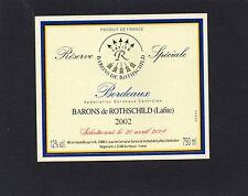 BORDEAUX ETIQUETTE RESERVE SPECIALE DES BARONS DE ROTHSCHILD 2002 §06/03/17§