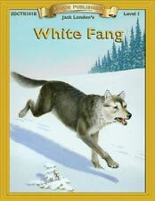 Bring the Classics to Life: White Fang by Jack London (2008, Paperback, Adapted,